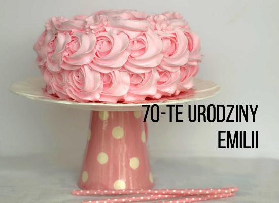 70-te urodziny Emilii