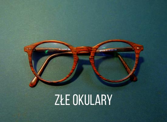 Złe okulary